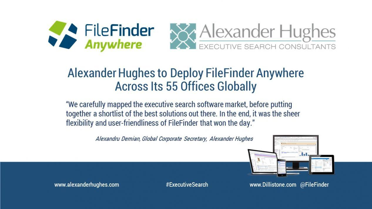 Alexander Hughes International to Deploy FileFinder Anywhere Across Its 55 Offices Globally