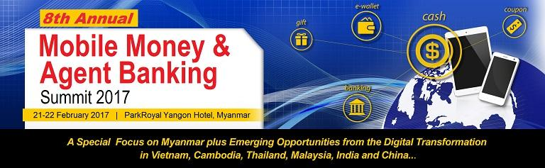 Latest Mobile Money and Agent Banking Technologies On Show at this Month's Summit in Myanmar