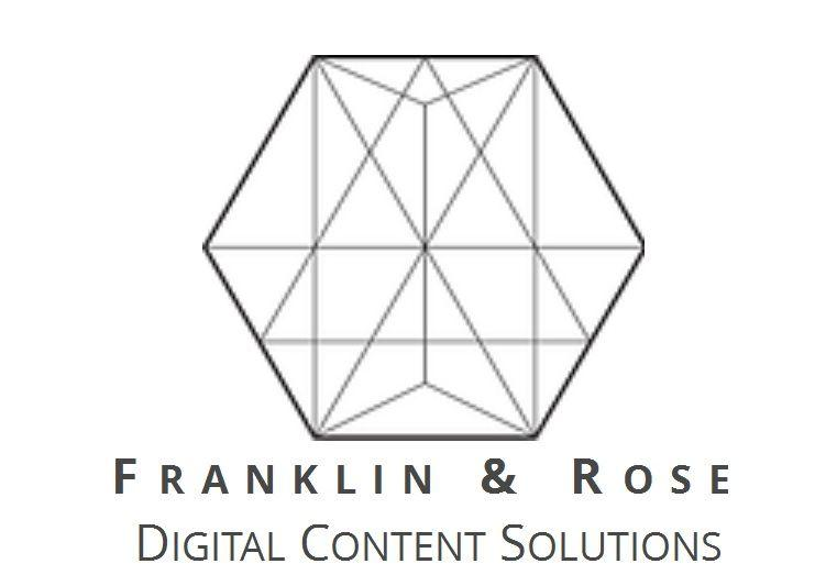 Franklin and Rose | Digital Content Solutions