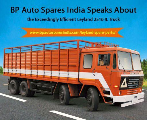 BP Auto Spares India Speaks About the Exceedingly Efficient Leyland 2516 IL Truck
