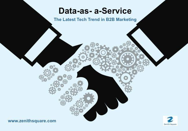Data-as- a-Service – The Latest Tech Trend in B2B Marketing
