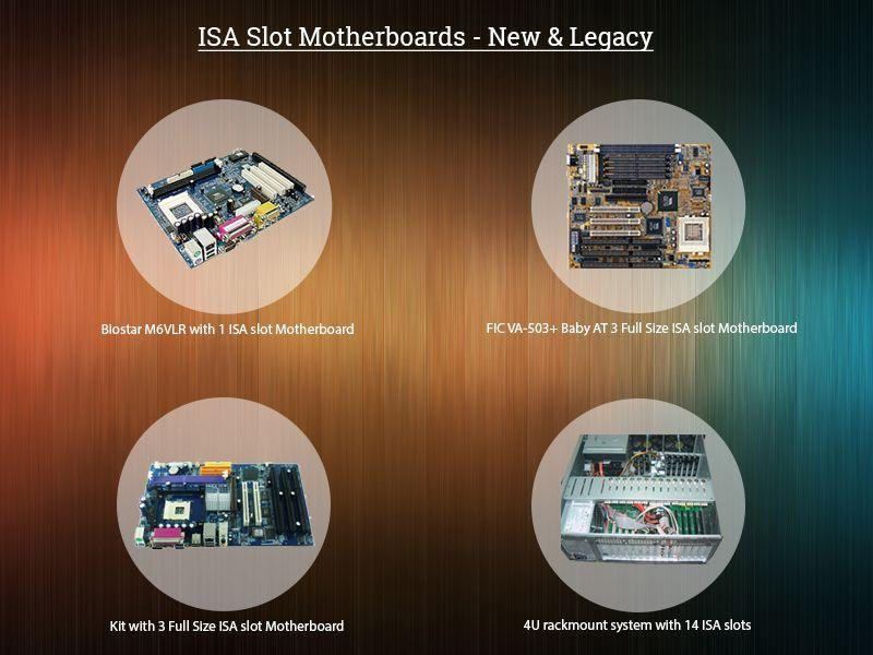 ISA Slot Motherboards – New & Legacy
