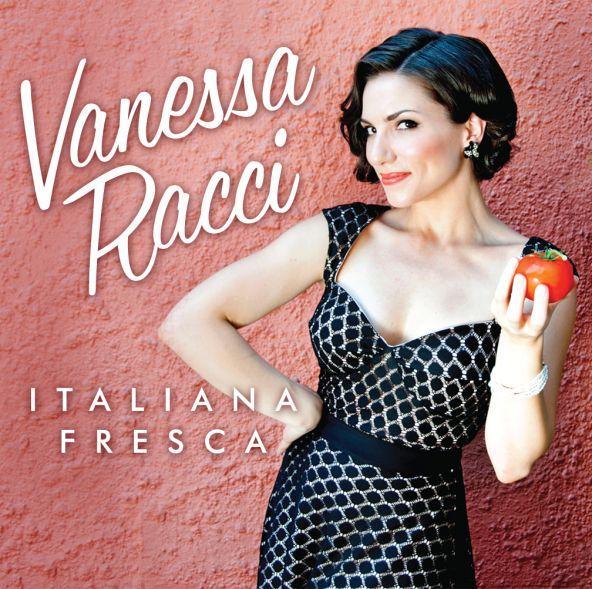 """Vanessa Racci Gives Italian-American Classics A Jazz Spin on Debut Recording """"Italiana Fresco"""""""