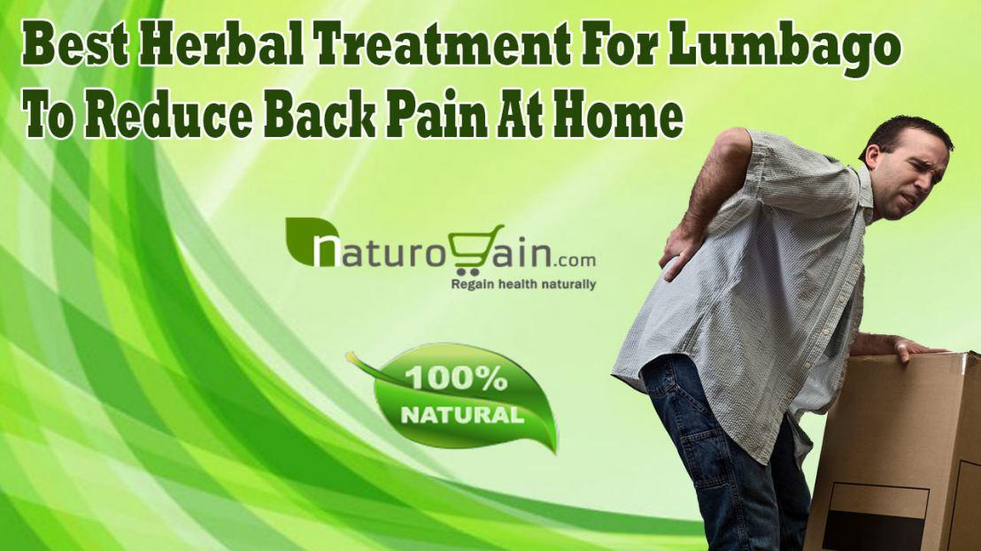Best Herbal Treatment For Lumbago To Reduce Back Pain At Home