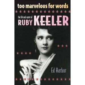 New Biography of Ruby Keeler, the World's Most Famous Movie Tap Dancer, is Too Marvelous For Words