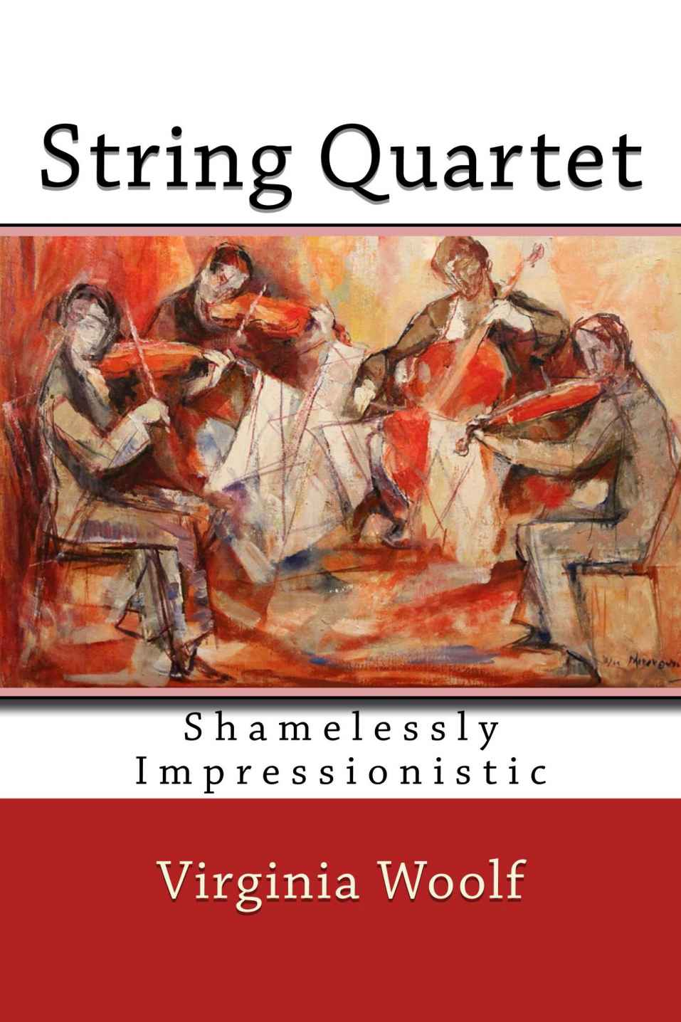 String Quartet: A Well Curated Collection of Virginia Woolf's Modernist Short Stories Just Published
