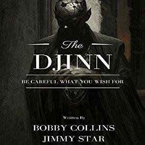 """Beacon Publishing Group Releases """"The Djinn"""" Written By Authors Bobby Collins And Jimmy Star"""
