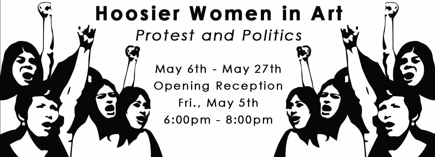 2017 HOOSIER WOMEN IN ART: Protest & Politics