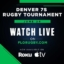 50th Annual Denver 7s rugby tournament teams up with Flosports for livestreaming