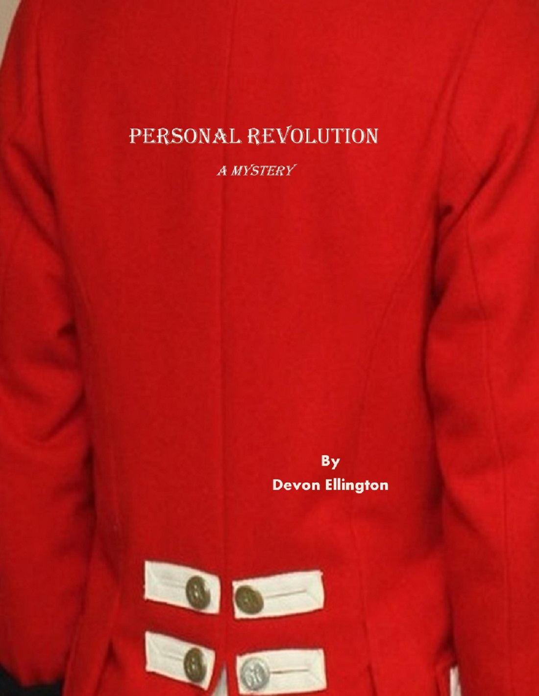 """""""Personal Revolution"""" Independence-Day Themed Short Mystery"""