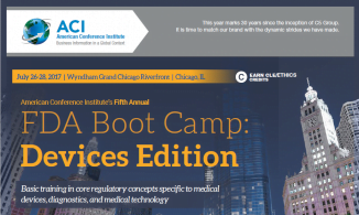 Hear from Top FDA Regulatory Experts at ACI's 5th Annual FDA Boot Camp- Devices Edition