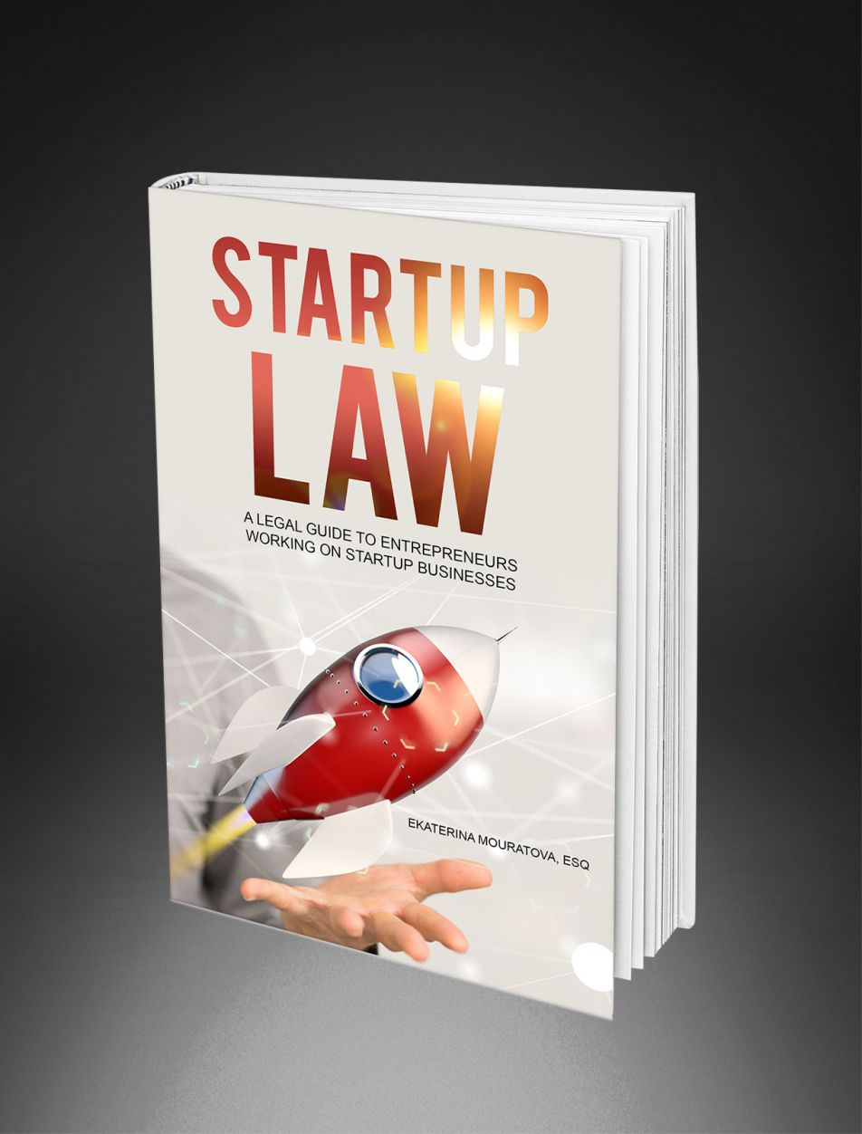STARTUP LAW – A Legal Guide for Entrepreneurs Working on a Startup Venture