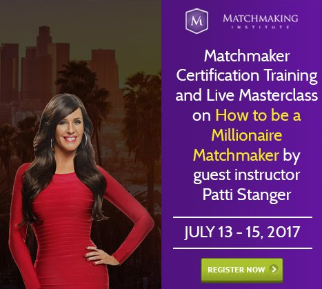 Top Celebrity and Billionaire Matchmaker Patti Stanger To Be Matched By Students Live At The Matchmaking Institute's L.A. Training