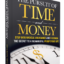 The Pursuit of Time and Money, by Dr. Sharon Spano, Available for Release in August