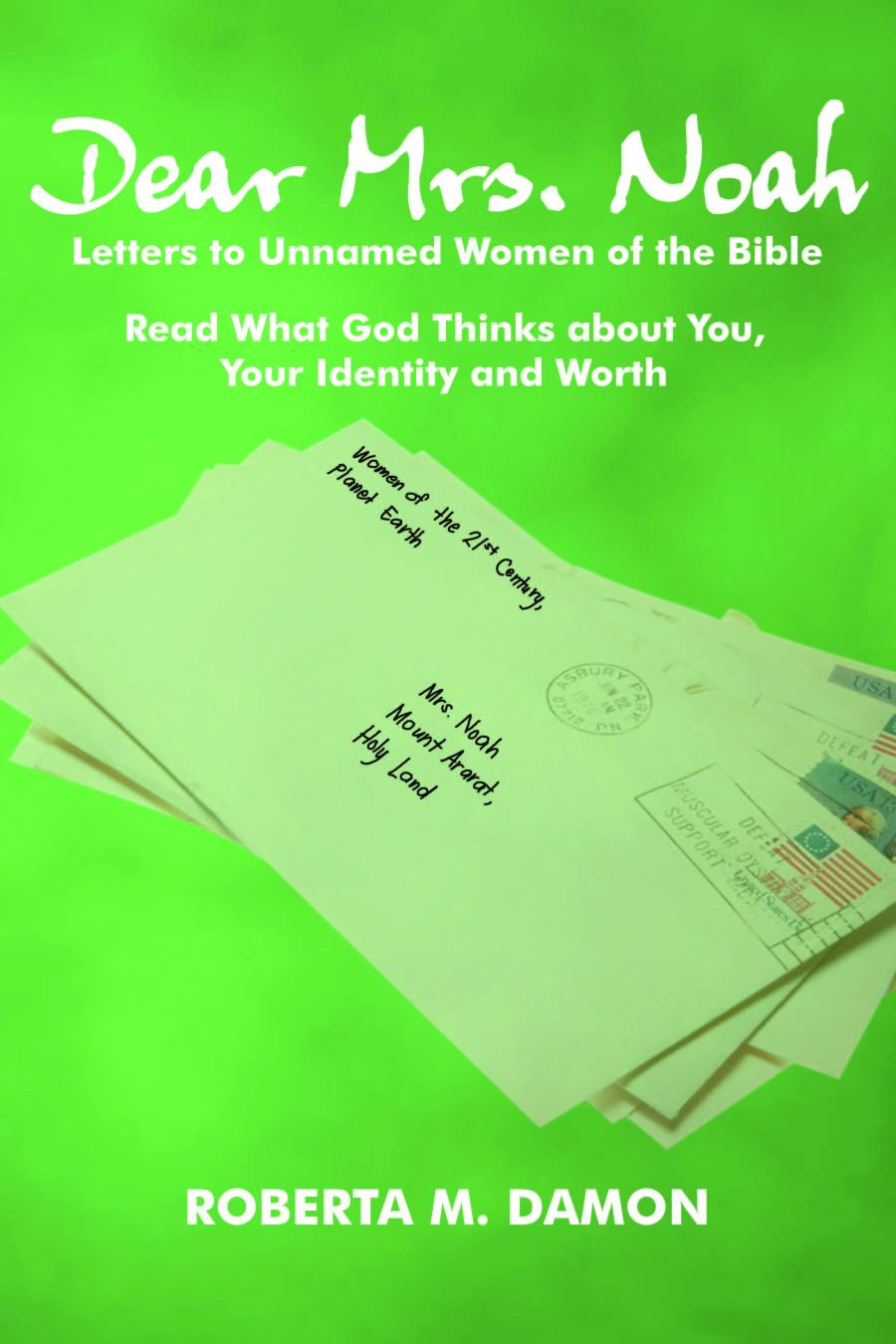 Dear Mrs. Noah: Letters to Unnamed Women of the Bible Now Available