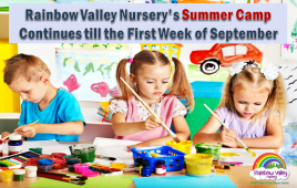 Rainbow Valley Nursery's Summer Camp Continues till the First Week of September