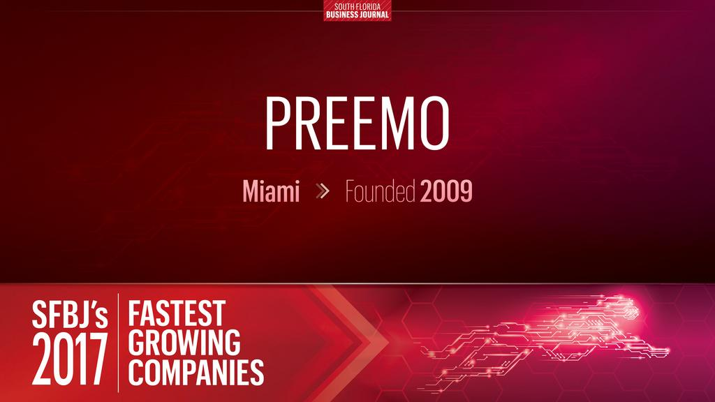 Preemo Ranked Among The Top 50 Fastest Growing Companies In Miami