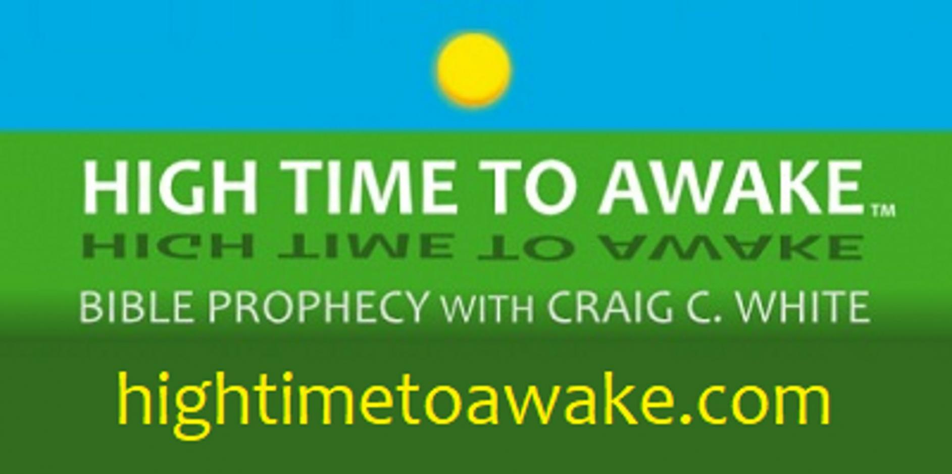 High Time to Awake