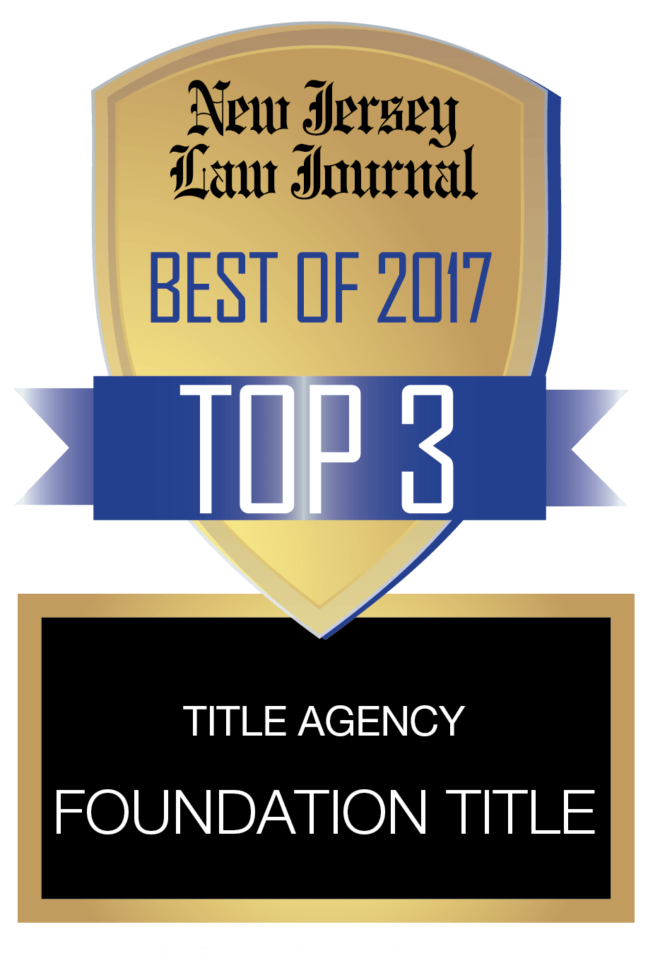 Foundation Title Named One of the Top Three Title Agencies by New Jersey Law Journal in Its Best of 2017 Readers' Poll