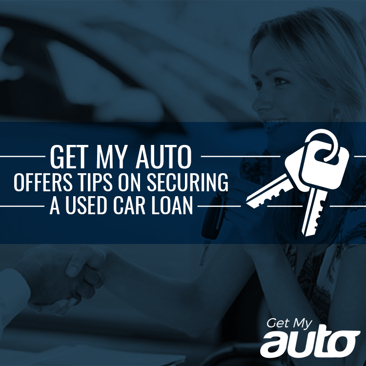 Get My Auto Offers Tips on Securing a Used Car Loan