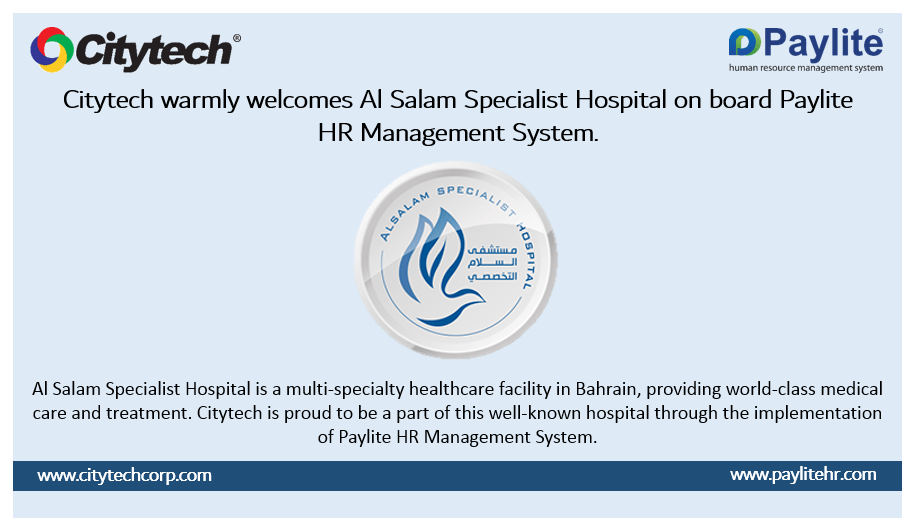 Paylite HR Management System is chosen by Al Salam Specialist Hospital of Bahrain