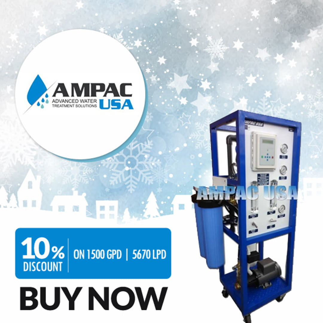 AMPAC USA Announces Amazing Discounts on Reverse Osmosis 1,500 to 10,000 GPD Range for the Holiday Season
