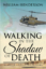 "William Henderson's New Book ""Walking in the Shadow of Death; the Story of a Vietnam Infantry Soldier"" is a Gripping Account of the Emotions and Experiences of a Soldier in Vietnam."