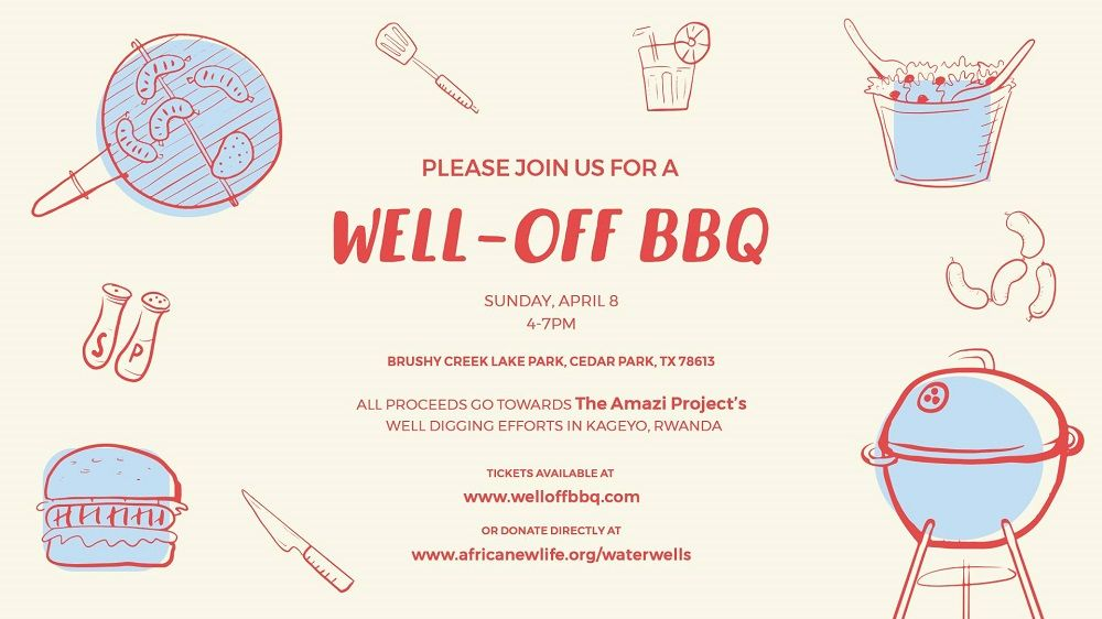 The Amazi Project & Tckt.it Announce A Well-Off BBQ To Help Rwandan Families Build Sustainable Water