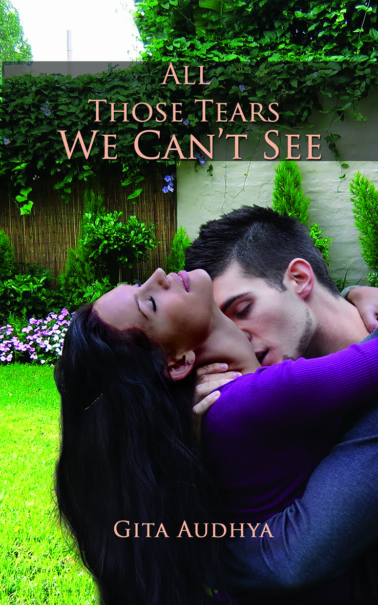 'All Those Tears We Can't See' is Author Gita Audhya's Latest Book Featuring Clashing Cultures Amongst Family Customs