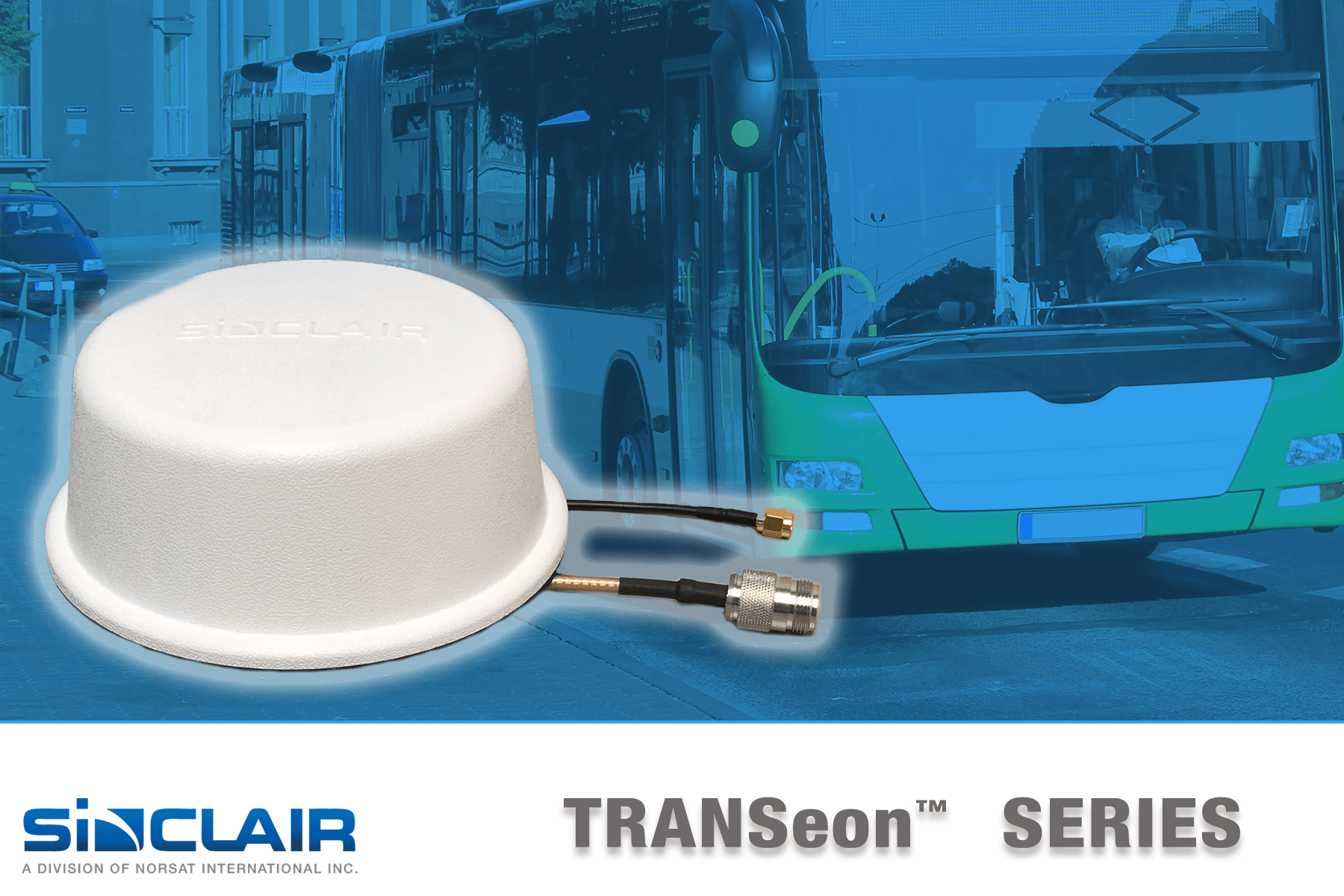 Sinclair Technologies Announces the TRANSeon Series of Mobile Antennas for Transportation