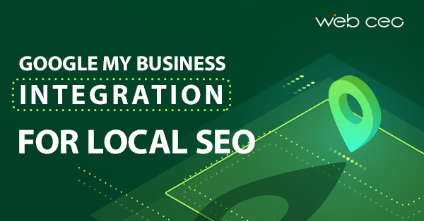 WebCEO, the Agency Oriented Marketing Platform, Launches a New Local SEO Module