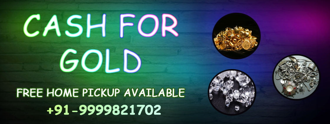 Get Free Evaluation At Cash For Gold In Noida