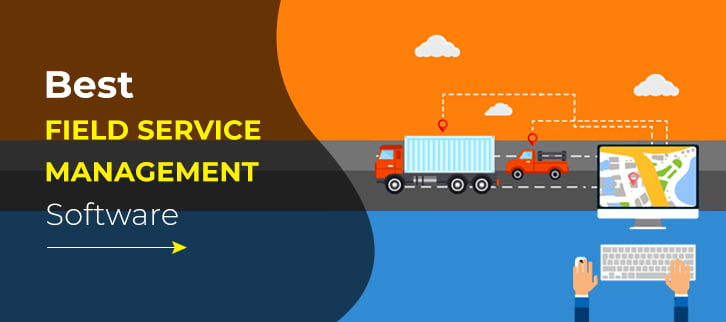 The best work scheduling with field service software for your business