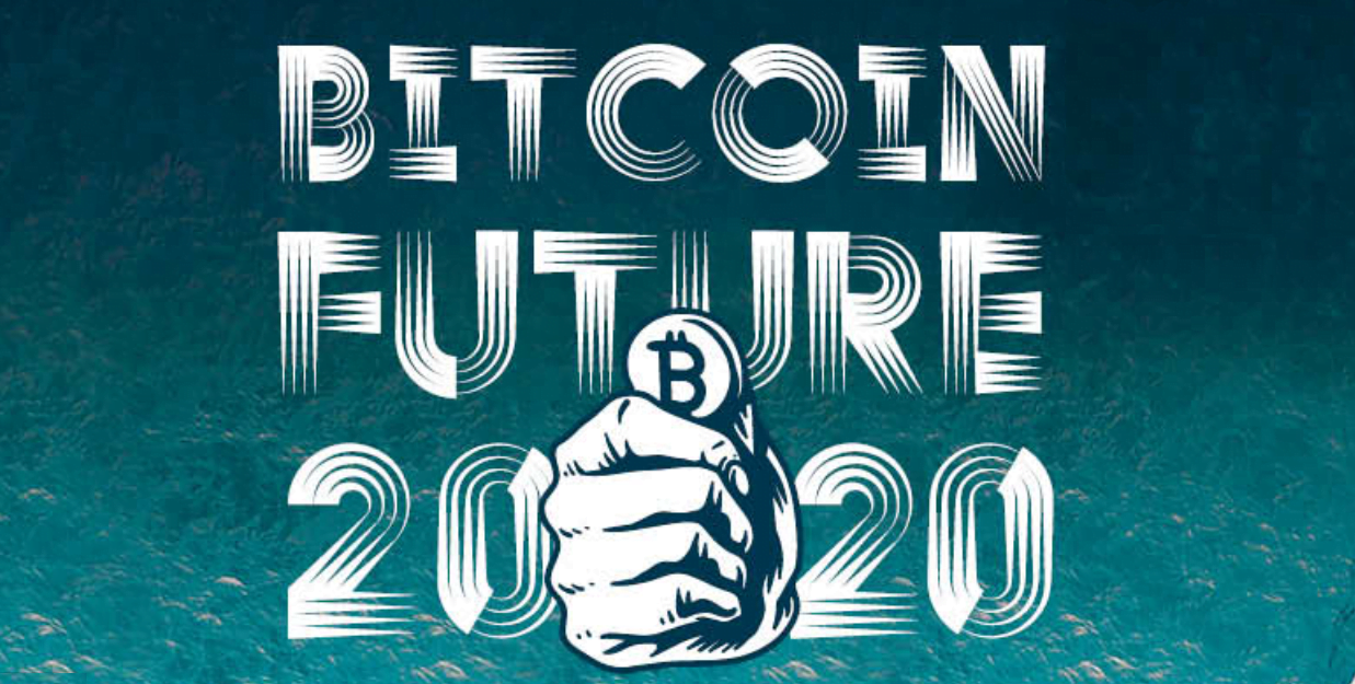 Bitcoin Future 2020's Online Conference on December 21 Will Discover Future of Bitcoin by Showcasing Experts, Skeptics and Maximalists