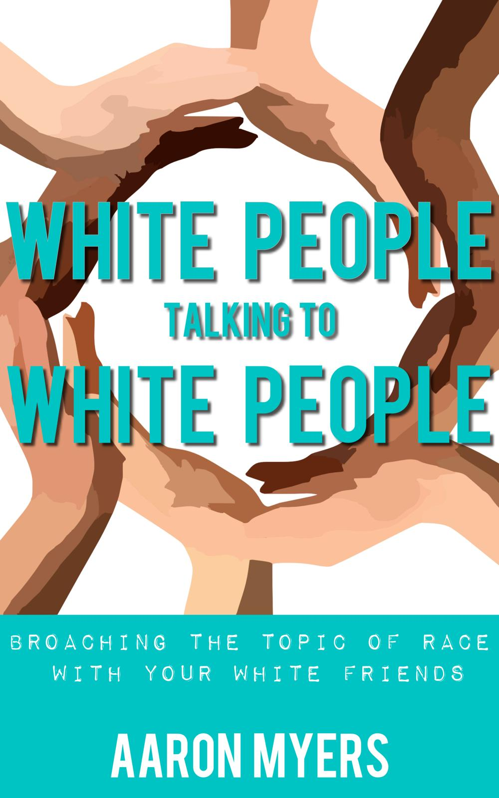 New Book Offers Guide for White People to Have Meaningful Conversations on Race