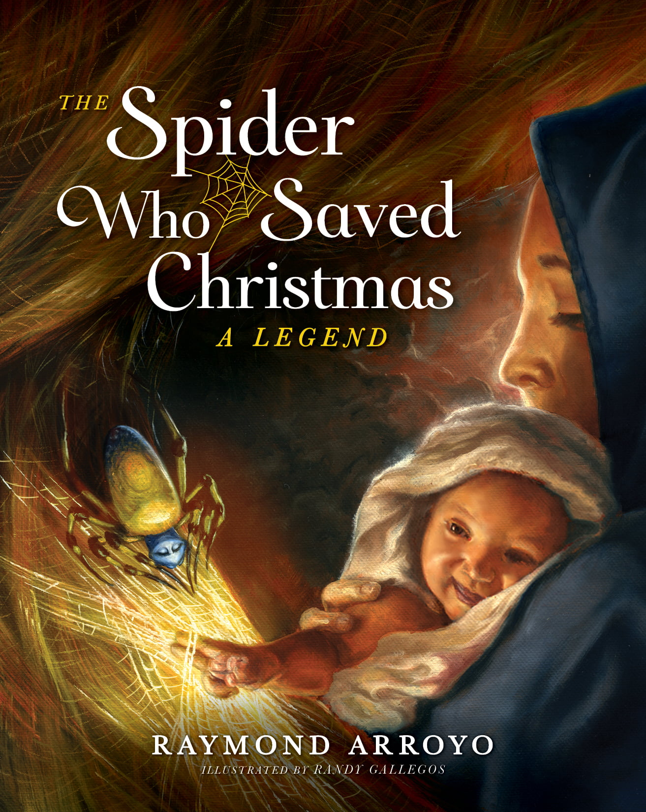 THE SPIDER WHO SAVED CHRISTMAS Rekindles Ancient Legend and Origins of Tinsel, Offering Instant Classic to Be Released in Time for the Holidays