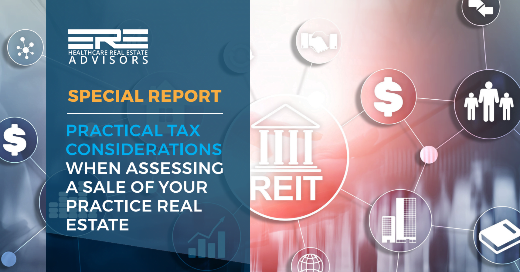 ERE Healthcare Real Estate Advisors Explores the Lesser-Known Tax Advantages When Participating in a Sale and Leaseback Transaction