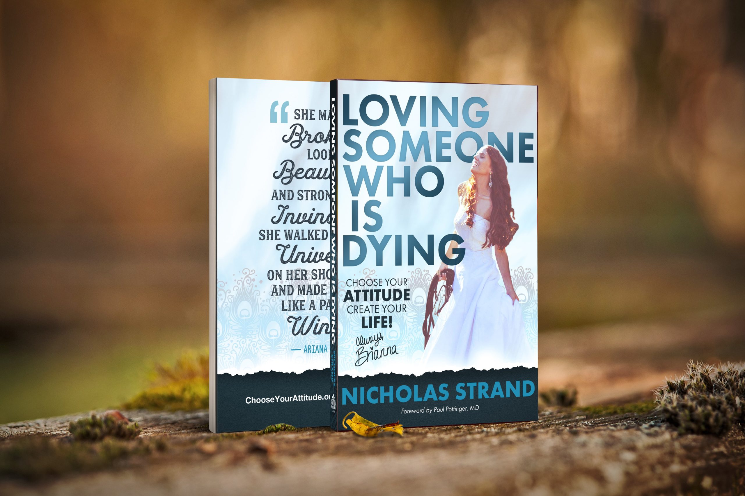 New Book 'Loving Someone Who is Dying: Choose Your Attitude, Create Your Life!' Launches