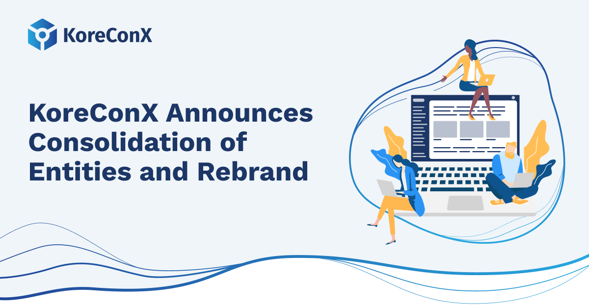 KoreConX Announces Consolidation of Entities and Rebrand, Firmly Establishing the Company as the Leading All-in-One Equity Crowdfunding Platform and Resource