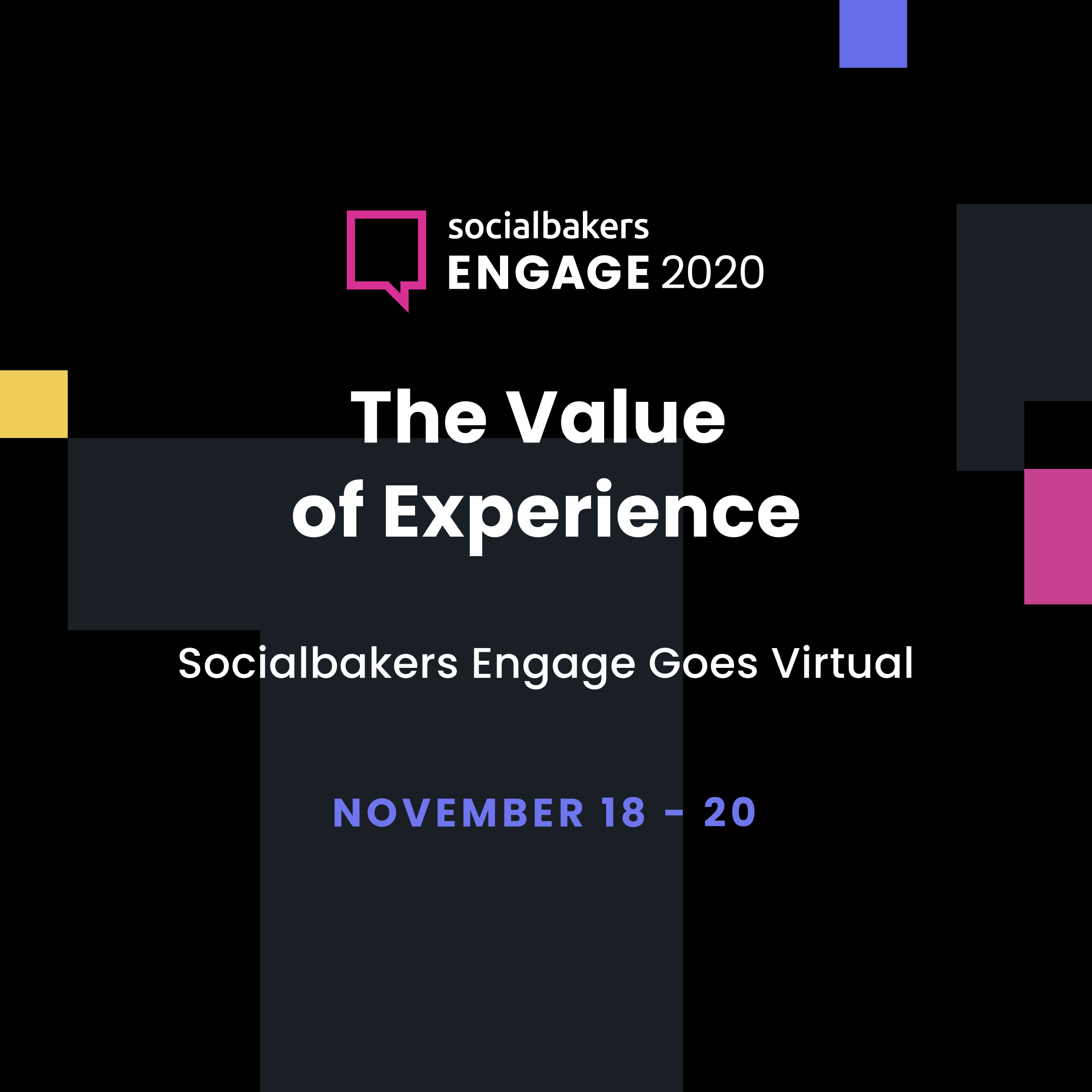 Socialbakers Brings Top Marketers Together at the Engage 2020 Conference: The Value of Experience