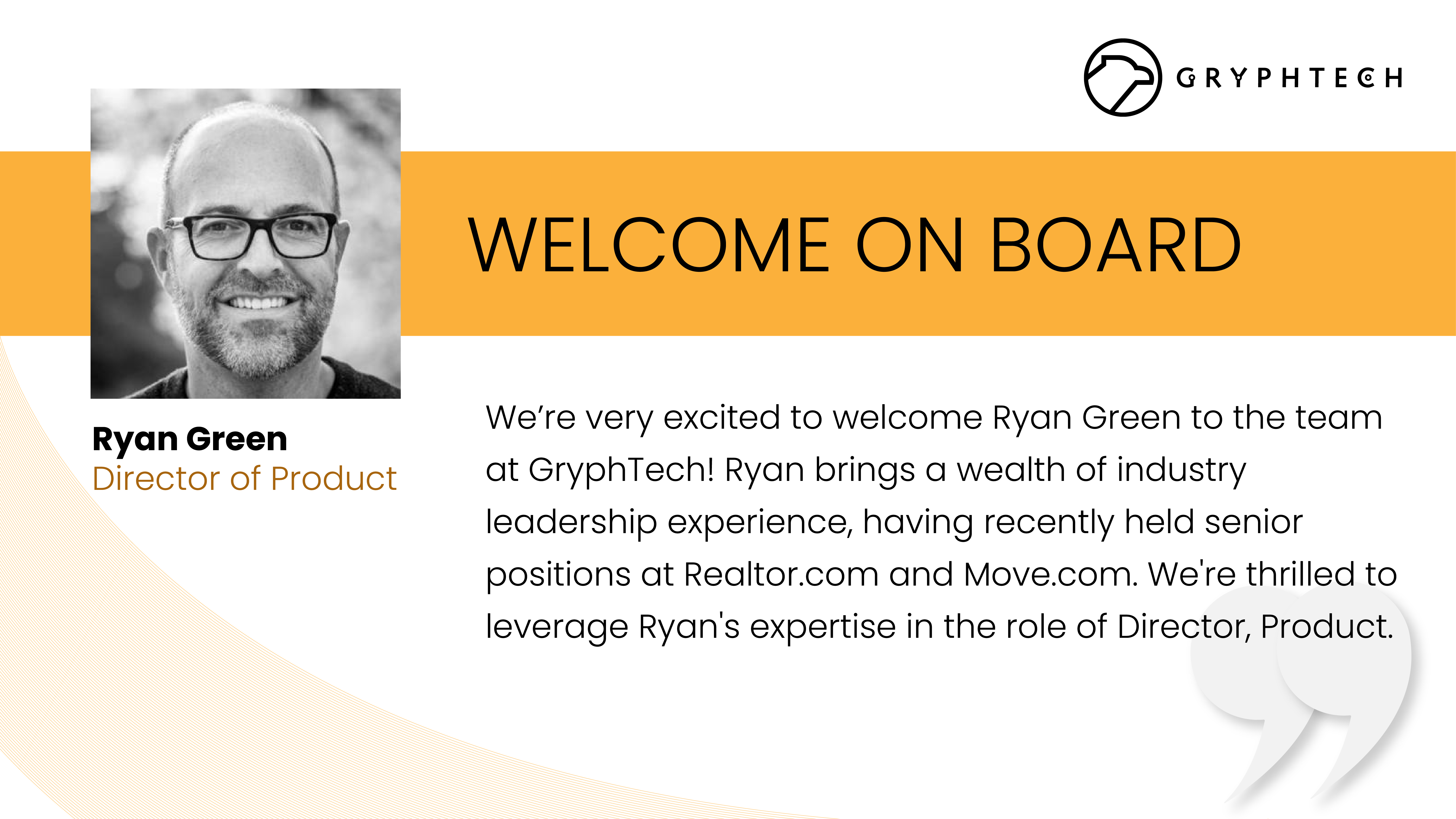 GryphTech Welcomes Ryan Green to the Executive Team as Director of Product