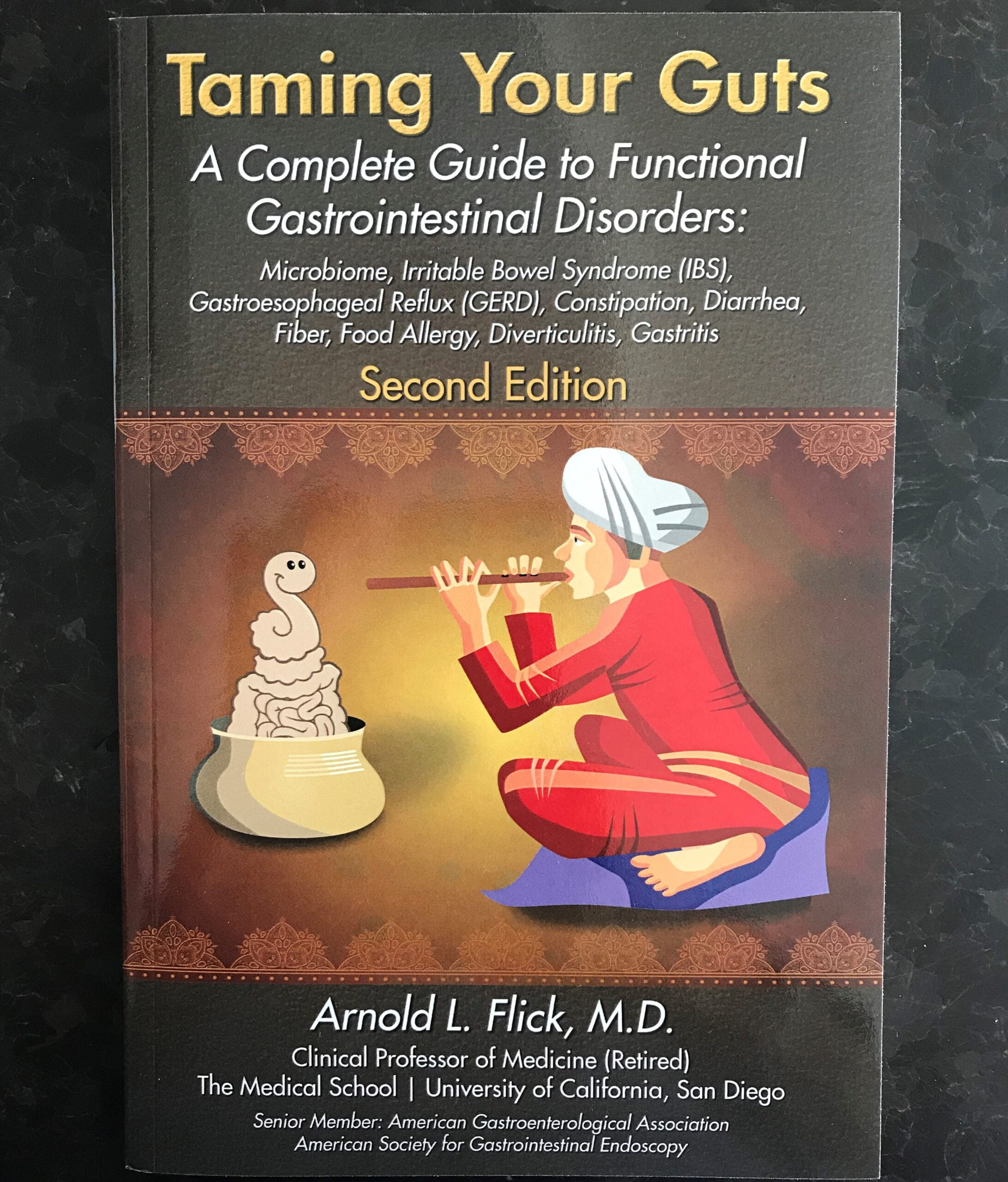 'Taming Your Guts':  Arnold Flick's Book on Functional Digestive Problems and the Irritable Bowel Syndrome is a New and Practical Guide for Self Help