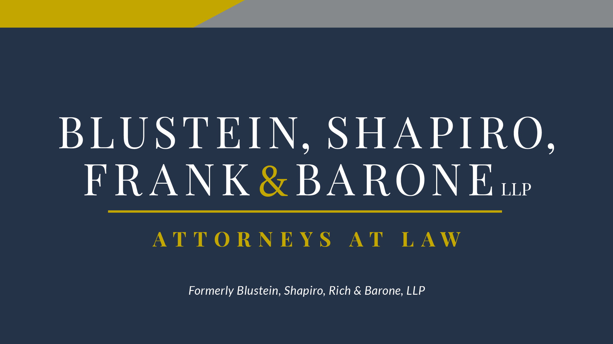 Hudson Valley Law Firm Blustein, Shapiro, Rich & Barone, LLP Announces New Name