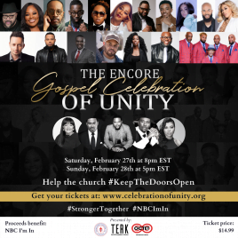 The Encore Gospel Celebration of Unity Virtual Concert Extravaganza, a concert for the ages