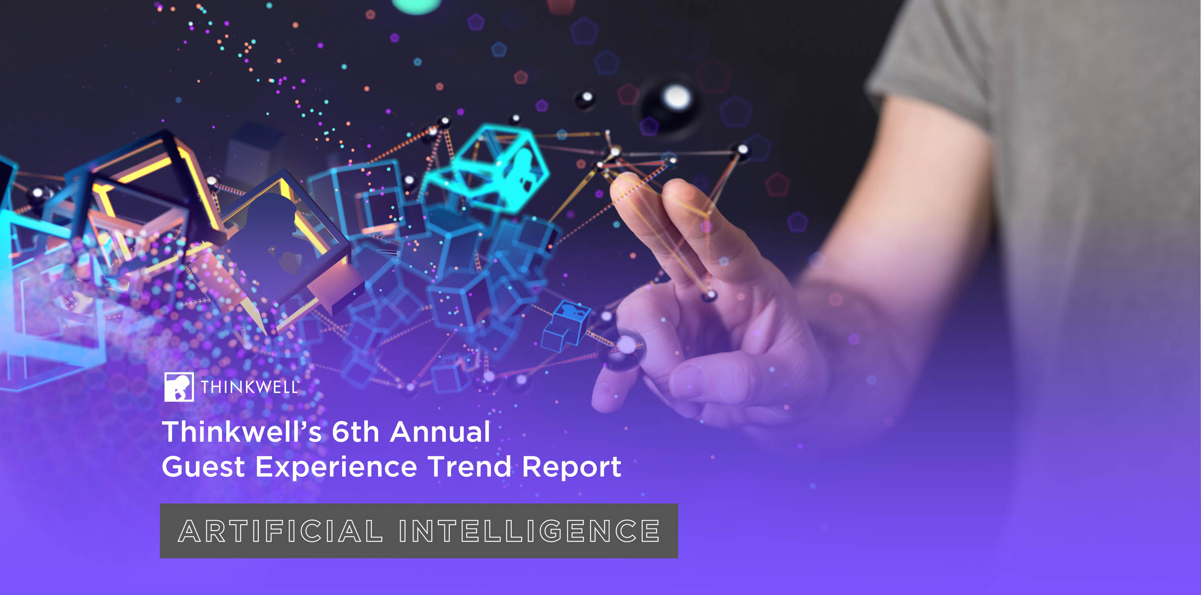 Thinkwell Group Releases Its 6th Annual Guest Experience Trend Report on Artificial Intelligence and Its Future Impact in Location-Based Experiences