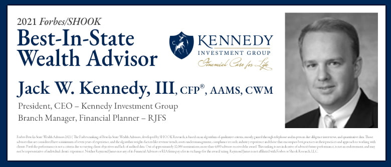 Jack W. Kennedy III of Kennedy Investment Group Named to Forbes' List of Best-in-State Wealth Advisors for the 2nd Consecutive Year