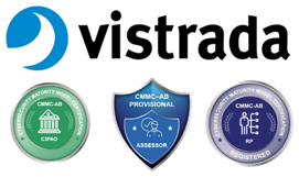 Vistrada One of the First CMMC Third-Party Assessor Organizations (C3PAO)  Helping to Secure the Nation's Supply Chain