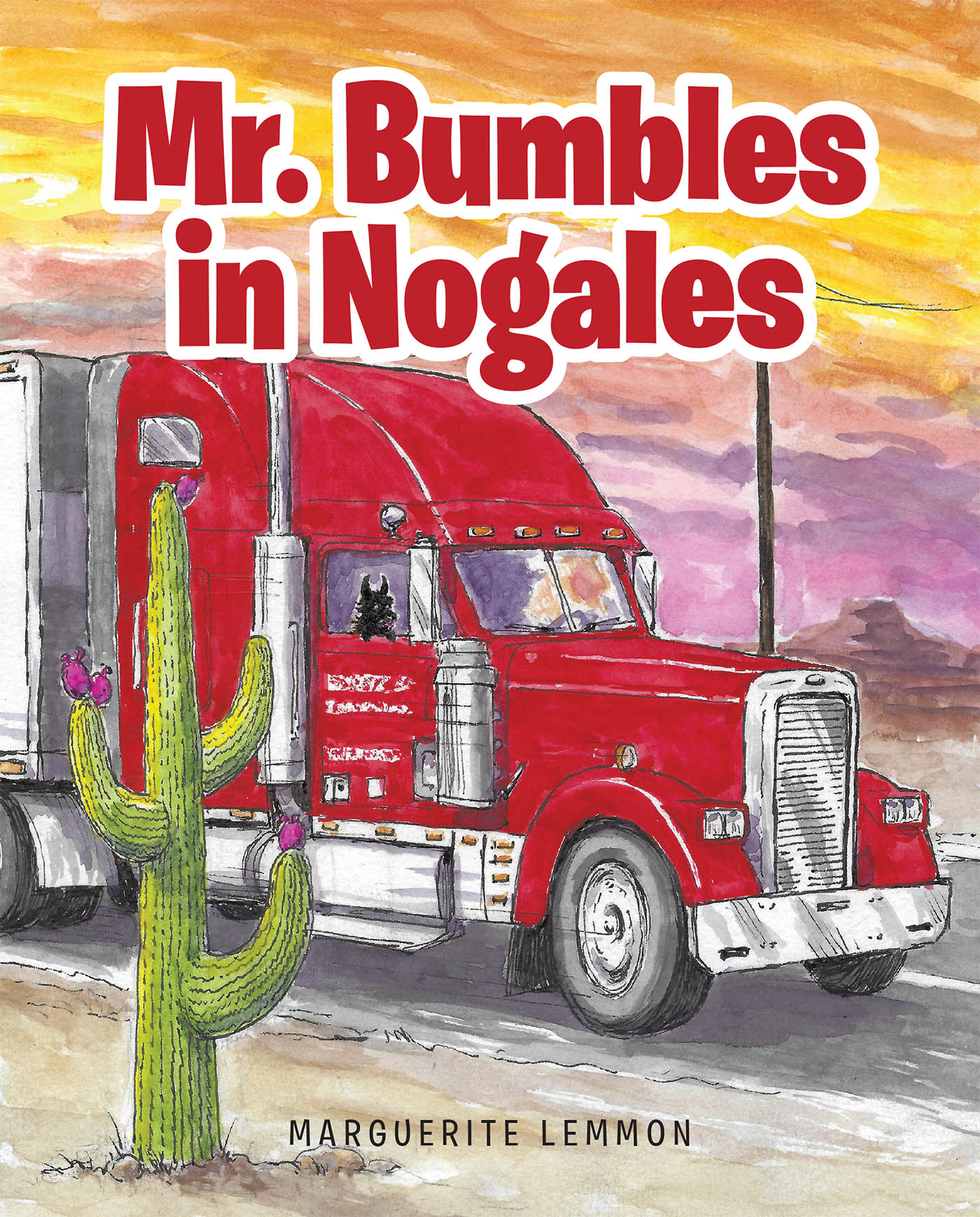 Marguerite Lemmon's New Book 'Mr. Bumbles in Nogales' Follows the Unexpected Misadventures of a Scottish Terrier in Arizona