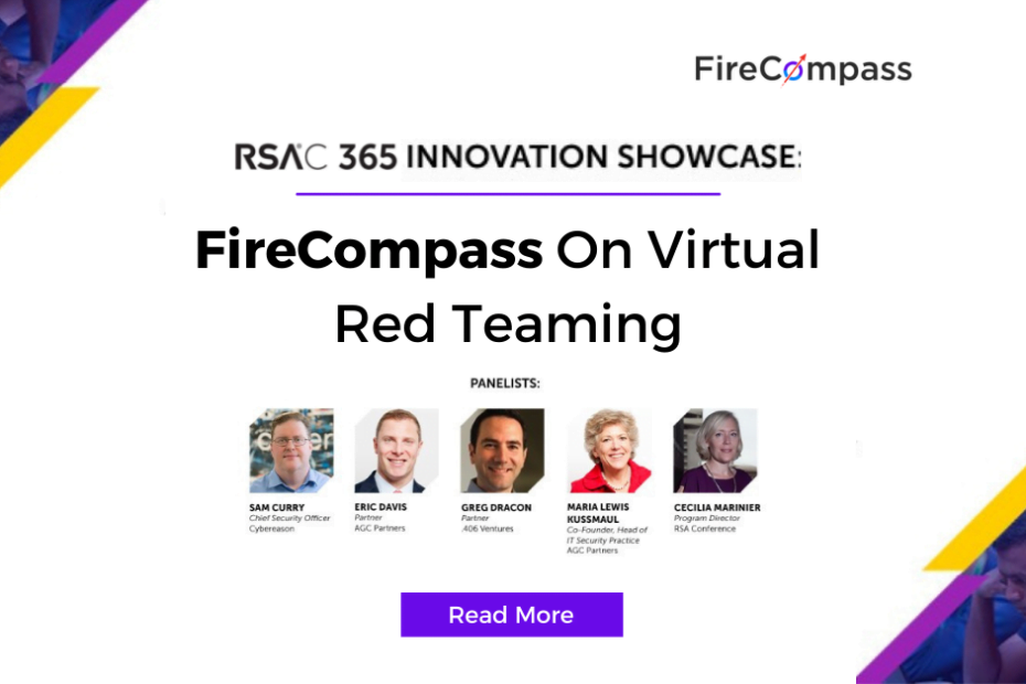 RSAC 365 Innovation Showcase Selects FireCompass Continuous Automated Red Teaming (CART) to Solve Virtual Red Teaming Pain Point