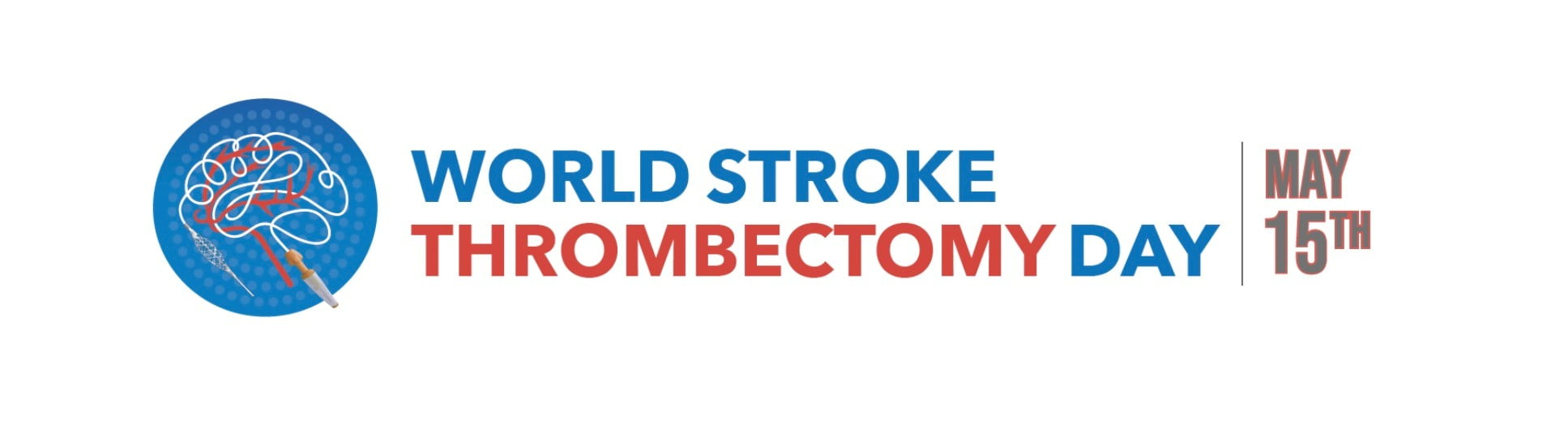 Thrombectomy Stroke Treatment Reversing Paralysis and Preventing Death Gets Its Global Day